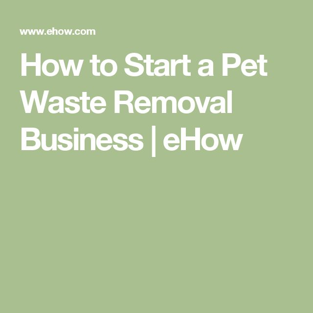 How to Start a Pet Waste Removal Business | eHow