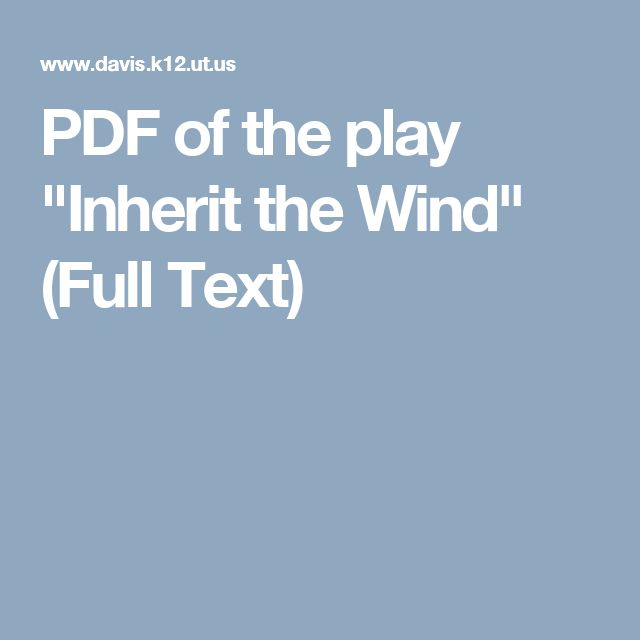 "PDF of the play ""Inherit the Wind"" (Full Text)"