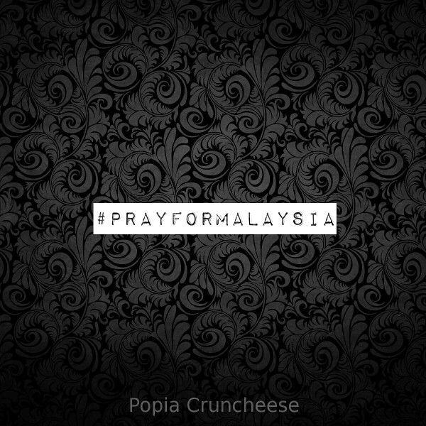 #prayformalaysia #doauntukmalaysia #ilovemalaysia #welovemalaysia #alfatihah