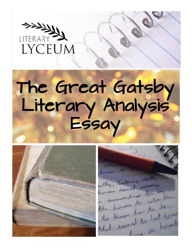 The great gatsby literary analysis essay