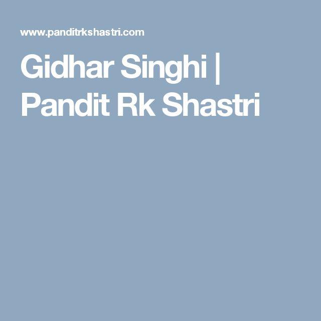 Gidhar Singhi | Pandit Rk Shastri