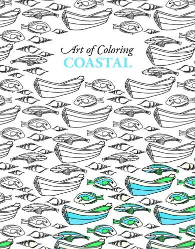 Art Of Coloring Coastal Will Help You Rediscover The Calming Benefits And  Creative Stimulation Of Coloring! This Quality Adult Coloring Book From  Leisure ...