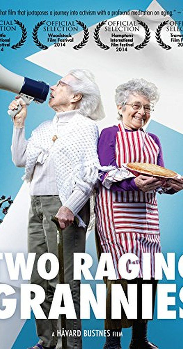 Directed by Håvard Bustnes. Two Raging Grannies is a touching and thought-provoking documentary