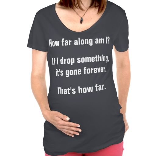How far along funny maternity t shirt babies for Funny christmas maternity t shirts