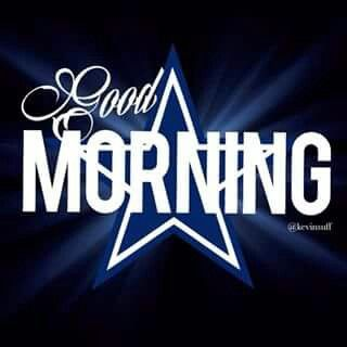 Every Morning Is An Awesome One To Be A Cowboys Fan...