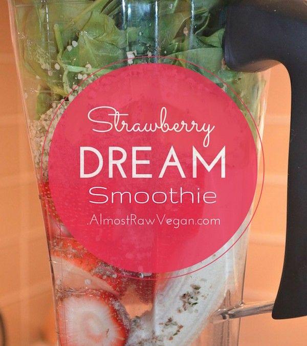 AlmostRawVegan.com ~ Happy Saturday & Happy Strawberry Dream :-) ♡♡ http://almostrawvegan.com/strawberry-dream-smoothie/