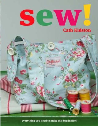 A look inside one of the bestselling craft books in the UK, sew! by Cath Kidston. www.quadrille.co.uk