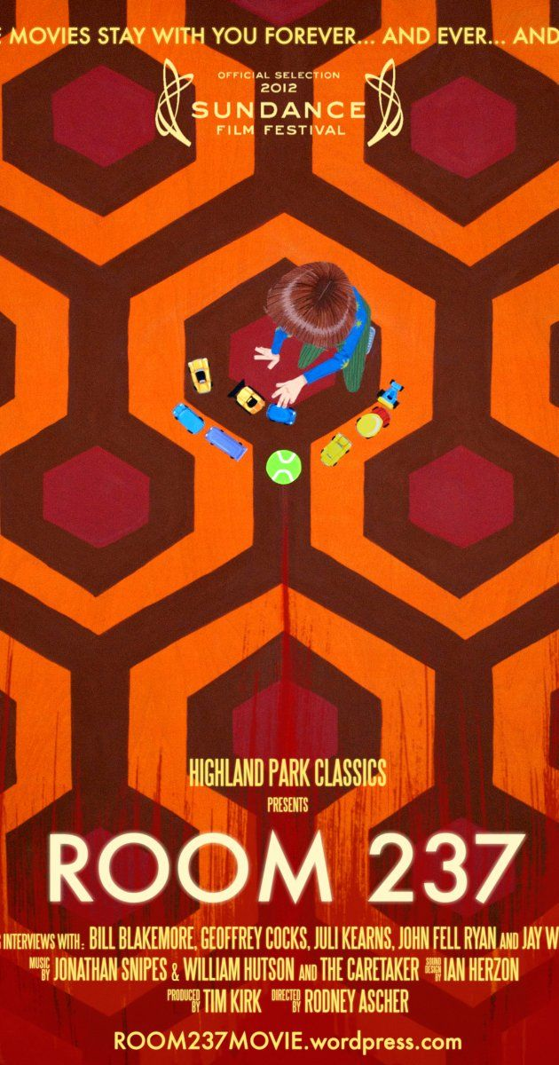 Room 237 (2012) The Best Parts: Finally, someone to explain THE SHINING... oh, wait... nevermind; A true reminder of Stanley Kubrick's brilliance; Continuity errors? On purpose? Woah!; People (maybe a *little* crazy) trying hard to make sense of a puzzlemaster at the height of his powers; Great... now I have to go back and watch The Shining more closely. WAY more closely.