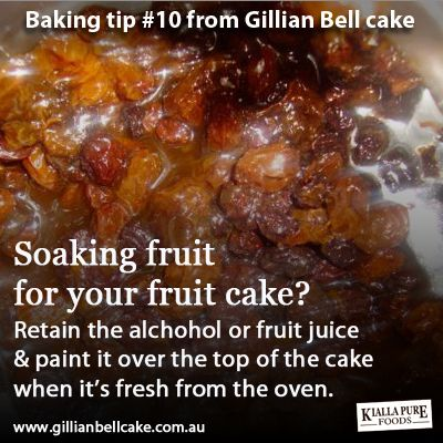 Baking tip: paint the top of your freshly cooked cake with the leftover juice from soaking the fruit