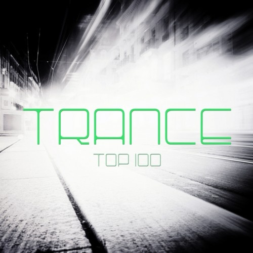 Trance Top 100 (2012) | Download Music For Free - House Music Party All About House Music