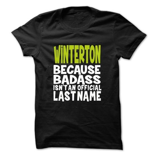 WINTERTON BadAss #name #tshirts #WINTERTON #gift #ideas #Popular #Everything #Videos #Shop #Animals #pets #Architecture #Art #Cars #motorcycles #Celebrities #DIY #crafts #Design #Education #Entertainment #Food #drink #Gardening #Geek #Hair #beauty #Health #fitness #History #Holidays #events #Home decor #Humor #Illustrations #posters #Kids #parenting #Men #Outdoors #Photography #Products #Quotes #Science #nature #Sports #Tattoos #Technology #Travel #Weddings #Women