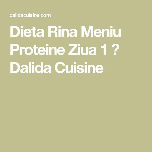 Dieta Rina Meniu Proteine Ziua 1 ⋆ Dalida Cuisine