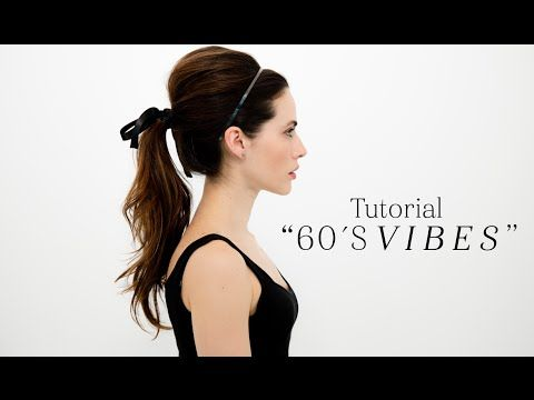 TUTORIAL DE PELO 60'S VIBES Tutorial de pelo 60's vibes | The Beauty Effect
