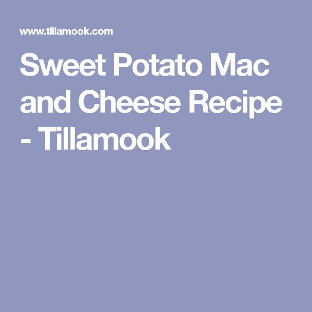Sweet Potato Mac and Cheese Recipe - Tillamook