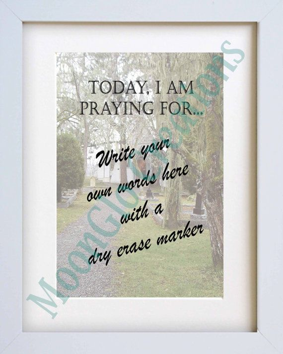 Today I am praying for' 8 x 10 . printable by MoonGloCreations