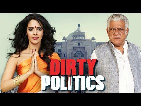 Dirty Politics Full Movie (2015) | HD | Mallika Sherawat, Om Puri | Latest Bollywood Hindi Movie - YouTube
