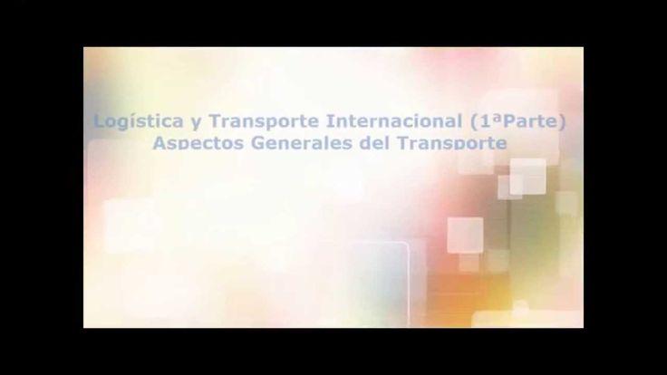 Curso Logística y Transporte Internacional (1ªParte)