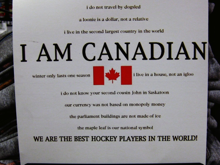 I am Canadian - Even more quotes!