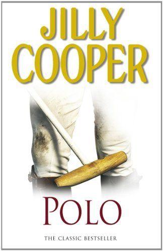 Polo by Jilly Cooper, http://www.amazon.com.au/dp/B004H1TUBS/ref=cm_sw_r_pi_dp_Vy8Fub0041855
