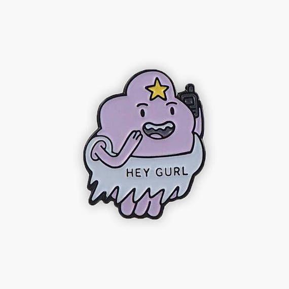 Hey Gurl Lumpy Space Princess Pin