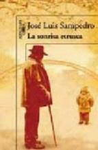 La sonrisa etrusca - Jose Luis Sampedro