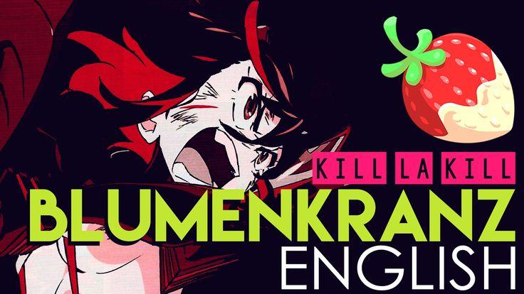 """""""Blumenkranz"""" - Kill la Kill (English Cover by Sapphire)"""