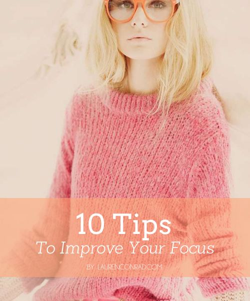 10 Tips to Improve Your Focus {these are necessary for surviving a work day!}