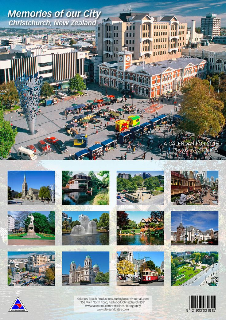 Christchurch Memories of Our City Calendar 2016 $9.99 A4 opens to A3 www.daysanddates.co.nz