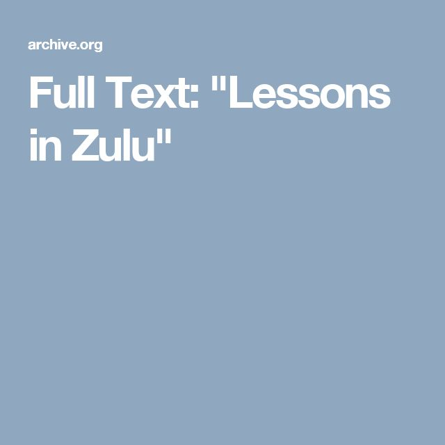 "Full Text: ""Lessons in Zulu"""