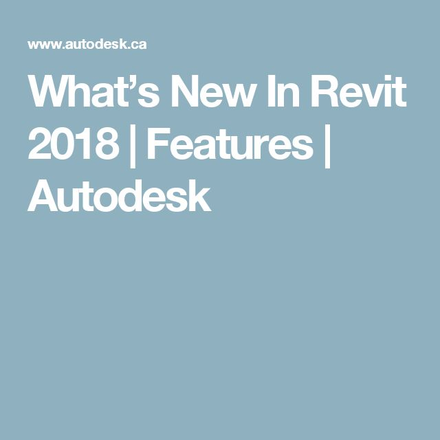 What's New In Revit 2018 | Features | Autodesk