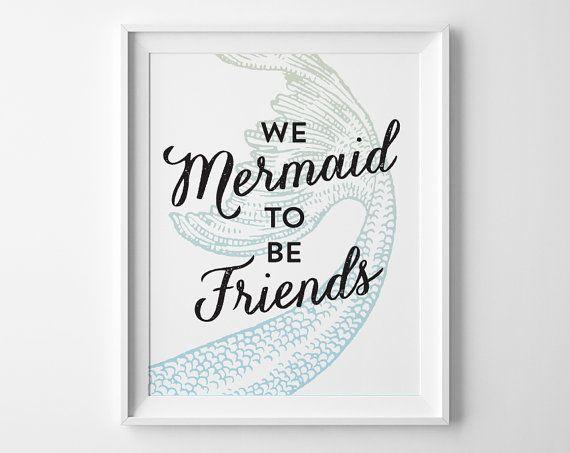 Best Friend Gift, Girls Birthday Gift, Kids Gift, Girls Room Wall Decor, We Mermaid to Be Friends Typography Print, Green Blue Mermaid Decor