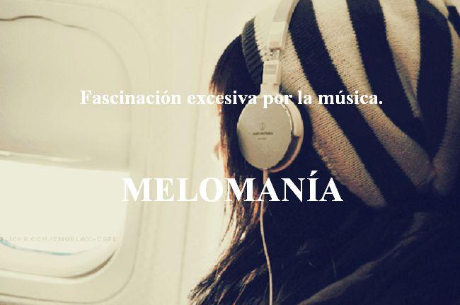 #Melomanía: Fascinación excesiva por la música                              …