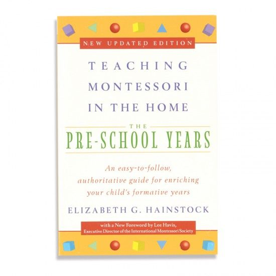 Teaching Montessori in the Home ~ Preschool