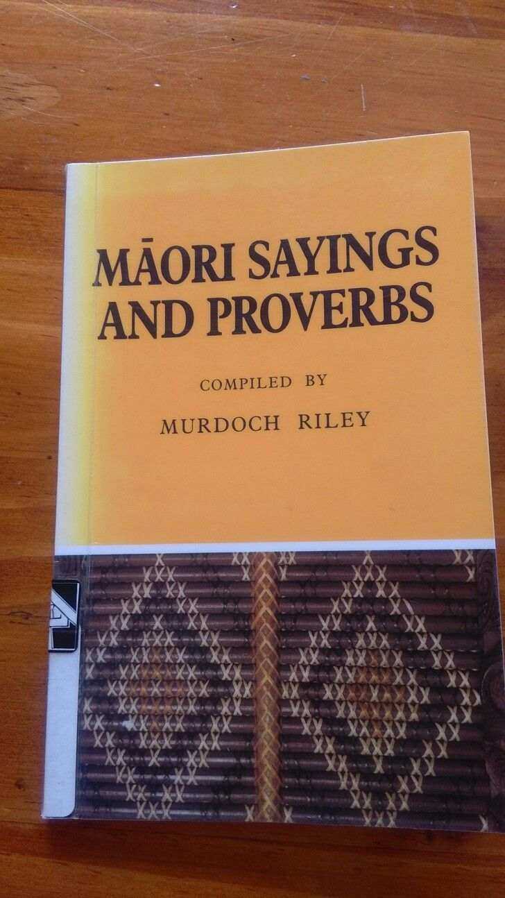 Book - Māori sayings and proverbs Murdoch Riley
