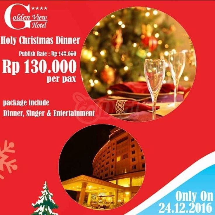 """[Golden View Christmas Dinner]  Rp 149.000 / pax Holy Christmas Dinner . Merry Chrsitmas and Happy New Year GoDealers!! Have you planned where to spend your christmas eve this year? Bring your family or friends to Golden View Hotel we have prepared a Holy Christmas Dinner """"All You Can Eat Menu"""" that cost only Rp 149.000/person the package also include singer & entertainment that will make you christmas eve celebration more exciting and fun. BOOK YOURS NOW!! Holy Christmas Dinner Menu…"""