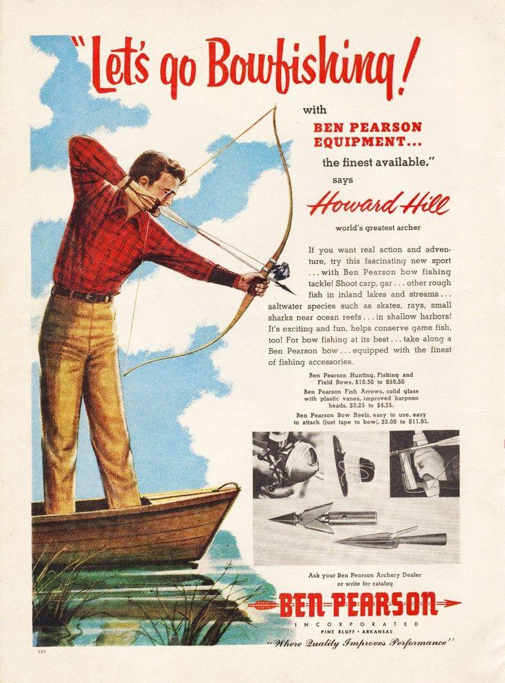 Ben Pearson-Lets go bowfishing (1957)