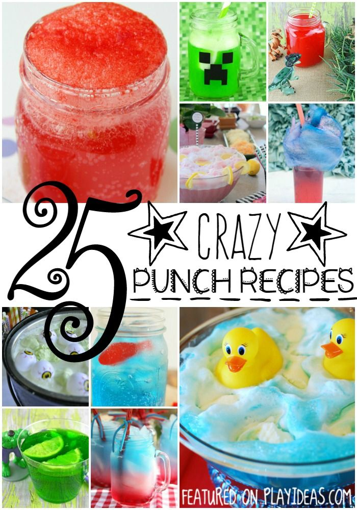 25 Crazy Punch Recipes for Kids - Perfect for any party, gathering, or even weekend with the kiddo's. Click now!