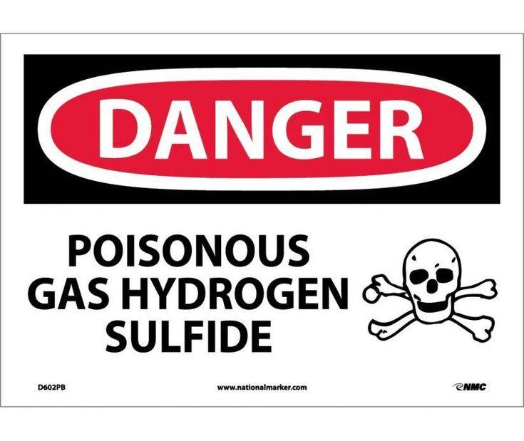 Danger, POISONOUS GAS HYDROGEN SULFIDE, 10X14, PS Vinyl