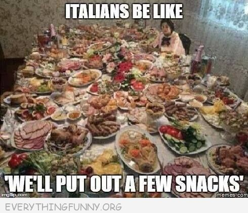 italians be like we'll put out a few snacks | funny table filled with food Italians be like we'll put out a few ...