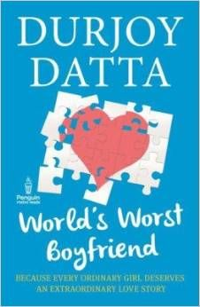 Pre-order to get autographed copies Special Offers Pre order Durjoy Datta's The World's Best Boyfriend, to receive author-signed copies.   Pre-order to get autographed copies Special Offers Pre order Durjoy Datta's The World's Best Boyfriend, to receive author-signed copies.