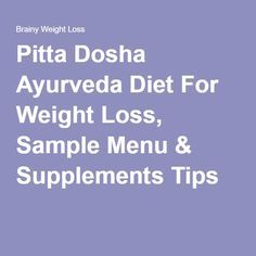 25+ best ideas about Pitta dosha on Pinterest | Ayurveda ...