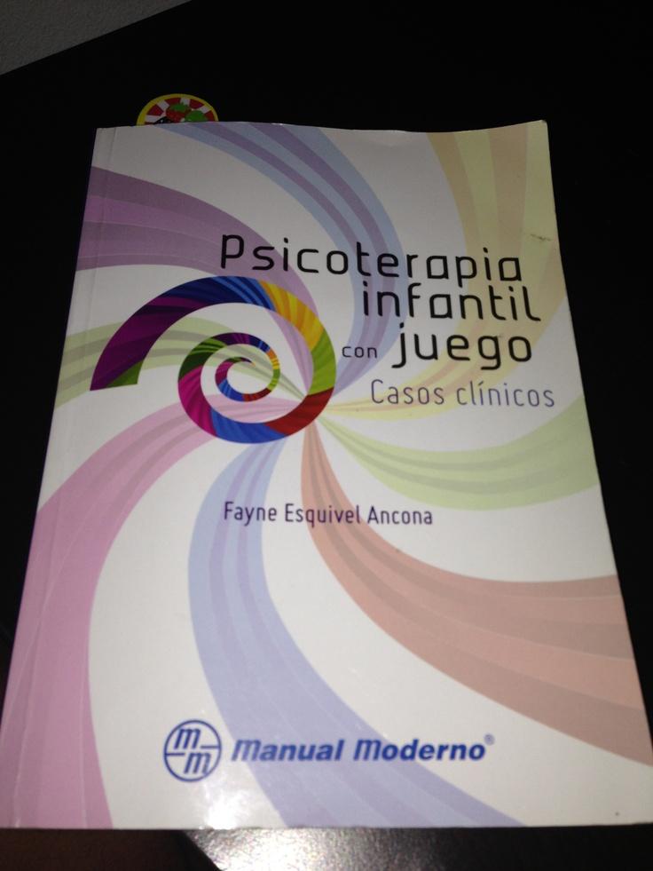 Psicoterapia infantil con juego (Casos clínicos) autora: Fayne Esquivel Ancona