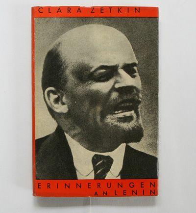 Clara Zetkin: Erinnerungen an Lenin. Wien / Berlin: Verlag für Literatur und Politik, 1925 Designer: John Heartfield (jacket)