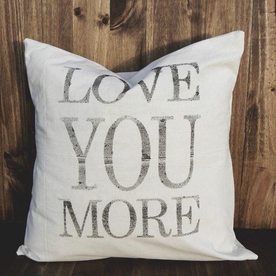 Love You More 16 x 16 Pillow Cover, couple, wedding gift, engagement gift, newlywed, wedding shower, valentines day gift via Etsy