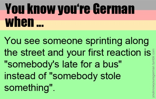 You know you're German...