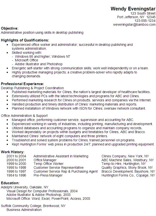 wendySample Resume for someone seeking an Administrative position using skills in desktop publishing