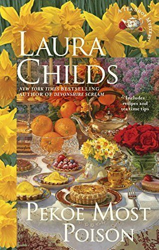 Pekoe Most Poison (A Tea Shop Mystery) by [Childs, Laura]