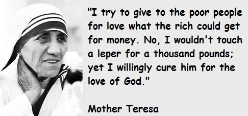 Famous Poems by Mother Teresa | Mother Teresa quotations, sayings. Famous quotes of Mother Teresa.