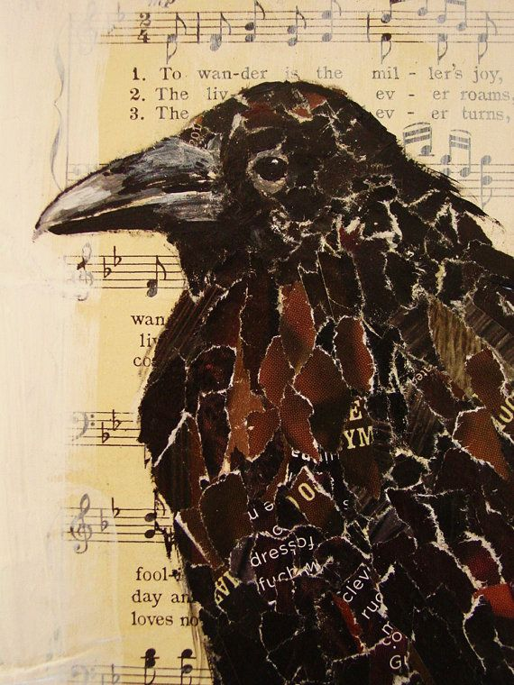 quoth the raven, Nevermore...Crows Ravens, Birds Prints, Torn Paper Collage Art, Vintage Sheet Music, Art Prints, Book Pages, Black Birds Art, Music Art, Music Book