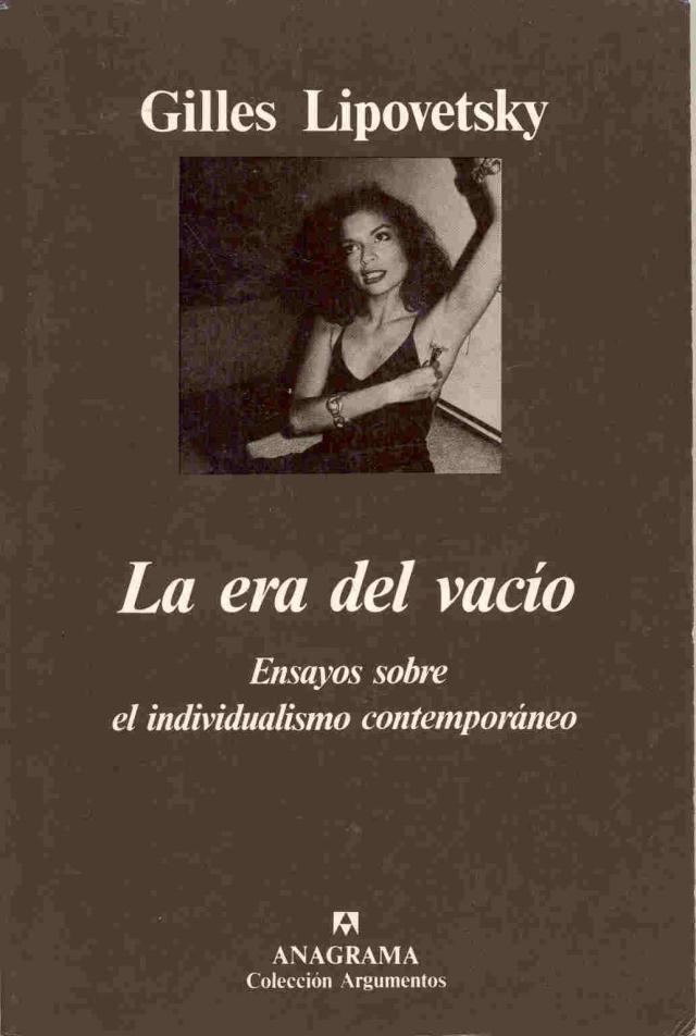 La era del vacío de Gilles Lipovetsky